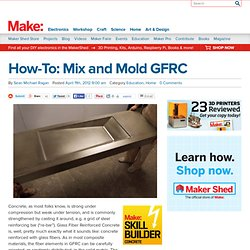 How-To: Mix and Mold GFRC