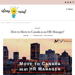 How to Move to Canada as an HR Manager?