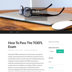 How To Pass The TOEFL Exam