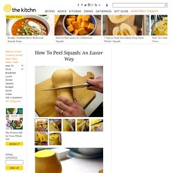 How To Peel Squash: An Easier Way