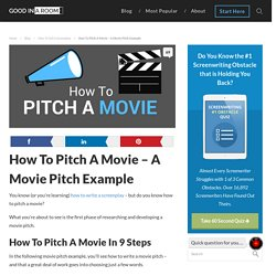 How To Pitch A Movie - A Movie Pitch Example