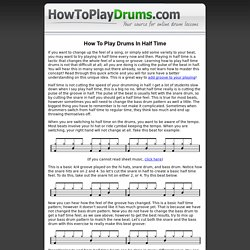 How To Play Drums In Half Time