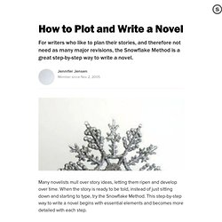How to Plot and Write a Novel: Plan Your Novel Writing with the Snowflake Method