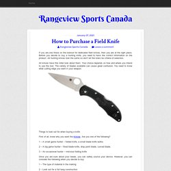 How to Purchase a Field Knife