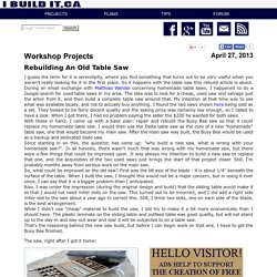 How To Rebuild a Table Saw - page 1