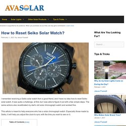 How to Reset Seiko Solar Watch?