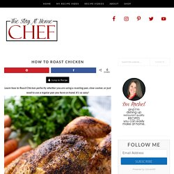 How to Roast Chicken