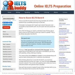 How to Score IELTS Band 8