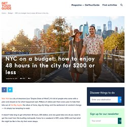 How to See NYC on a Budget in 48 Hours