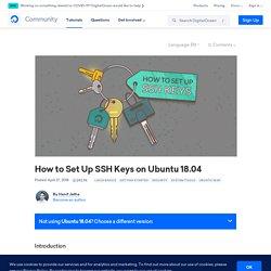 How to Set Up SSH Keys on Ubuntu 18.04
