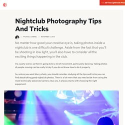 How To Shoot Nightclub Photos