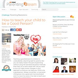 How to teach your child to be a Good Person?