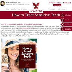 How to Treat Sensitive Teeth
