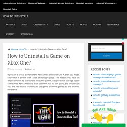 How to Uninstall a Game on Xbox One?