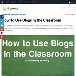 How To Use Blogs In the Classroom