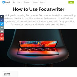 How to Use Focuswriter