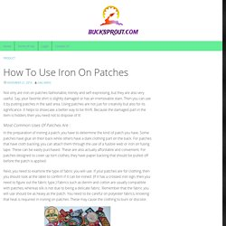 How To Use Iron On Patches