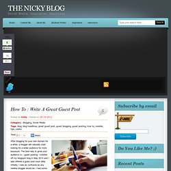 How To : Write A Great Guest Post