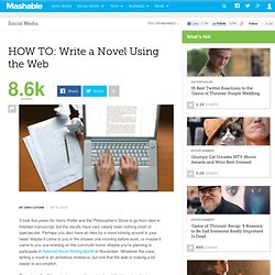 HOW TO: Write a Novel Using the Web (Mashable)