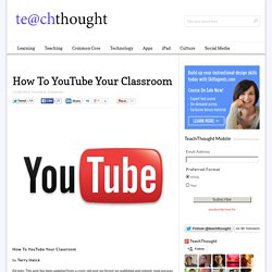 How To YouTube Your Classroom