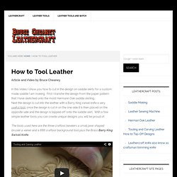Leathercraft - Leather Craft Tools, Tutorials, Supplies for Leather Crafting