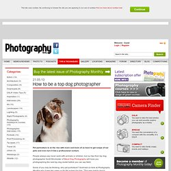 How to be a top dog photographer