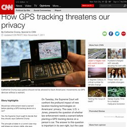 How GPS tracking threatens our privacy