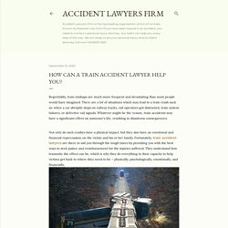 How Can A Train Accident Lawyer Help You?