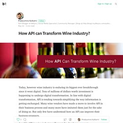 How API can Transform Wine Industry?