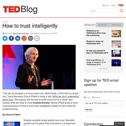 How to trust intelligently