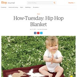 How-Tuesday: Hip Hop Blanket :: Etsy Blog