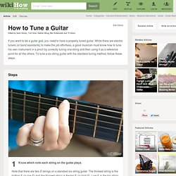 How to Tune a Guitar: 9 Steps