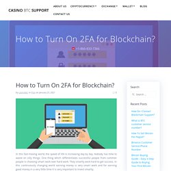 How to Turn On 2FA for Blockchain?