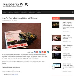 How-To: Turn a Raspberry Pi into a WiFi router