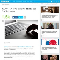 HOW TO: Use Twitter Hashtags for Business