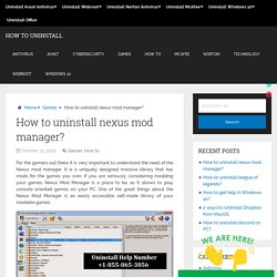 How to uninstall nexus mod manager?