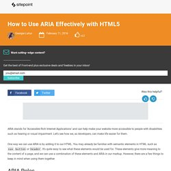 How to Use ARIA Effectively with HTML5
