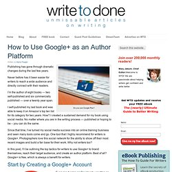 How to Use Google+ as an Author Platform