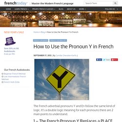 How to Use the Pronoun Y in French