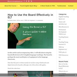 How to Use the Board Effectively in ELT