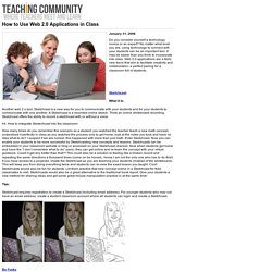 How to Use Web 2.0 Applications in Class