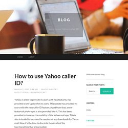 How to use Yahoo caller ID?