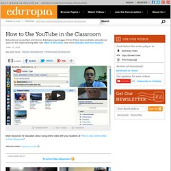 How to Use YouTube in the Classroom