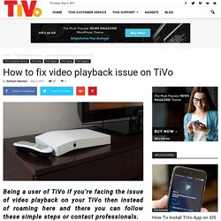 How to fix video playback issue on TiVo