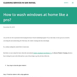 How to wash windows at home like a pro?