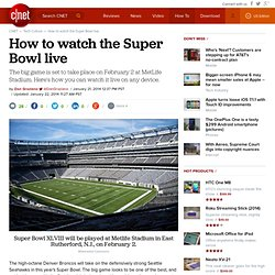 How to watch the Super Bowl live