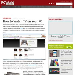 How to Watch TV on Your PC