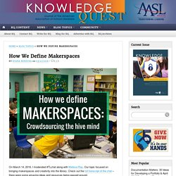 How We Define Makerspaces