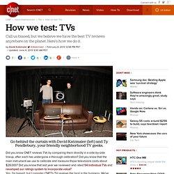 How we test: TVs