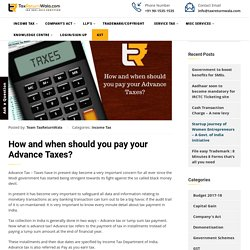 How and when should you pay your Advance Tax?